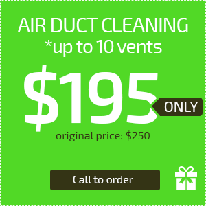 $195 Only for Air Duct Cleaning (up to 10 vents)